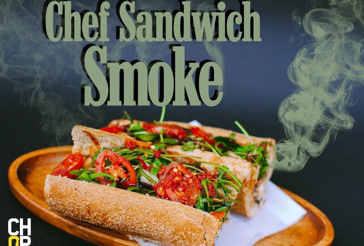 Chef Sandwich Smoke - student project