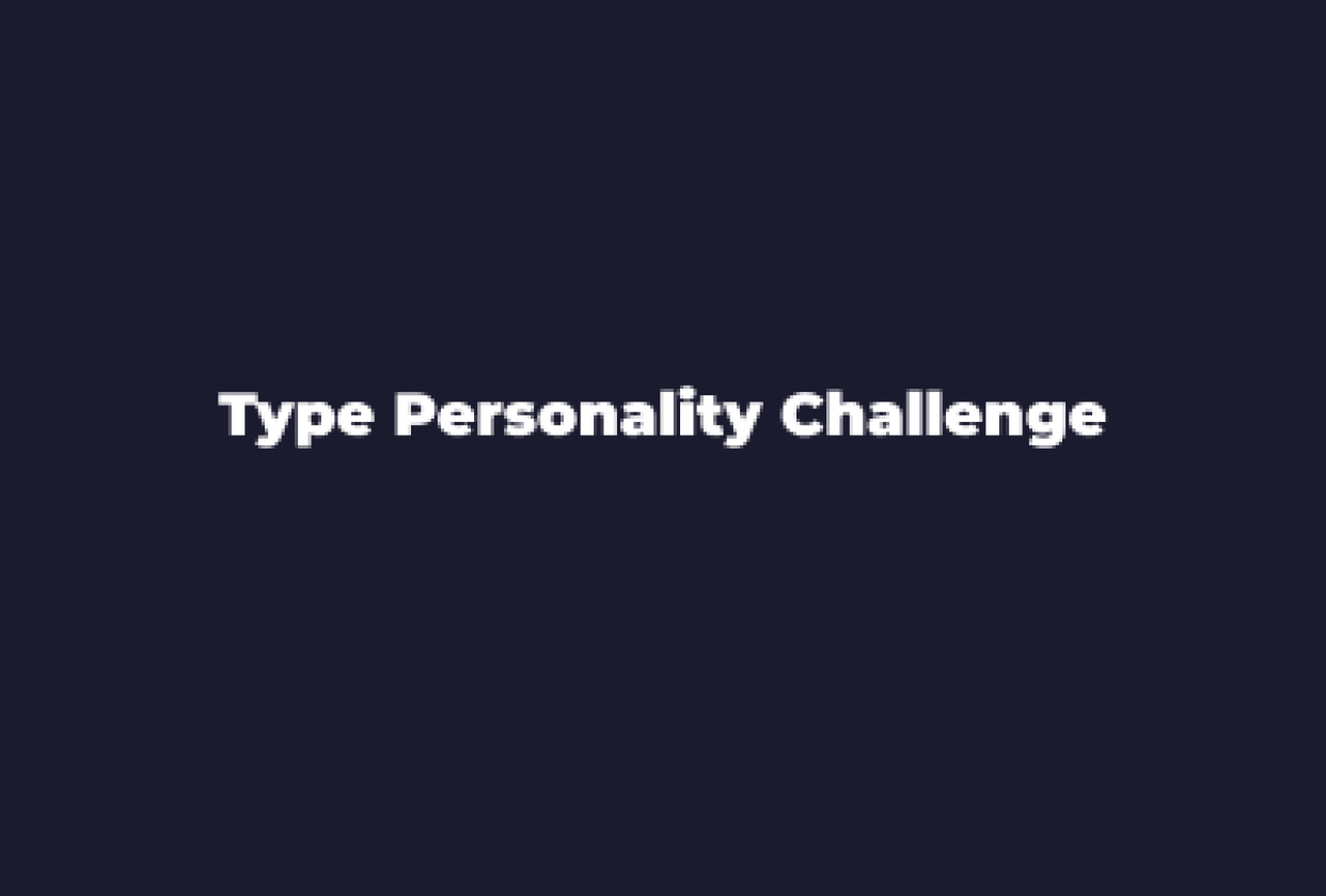 Type Personality Challenge - student project