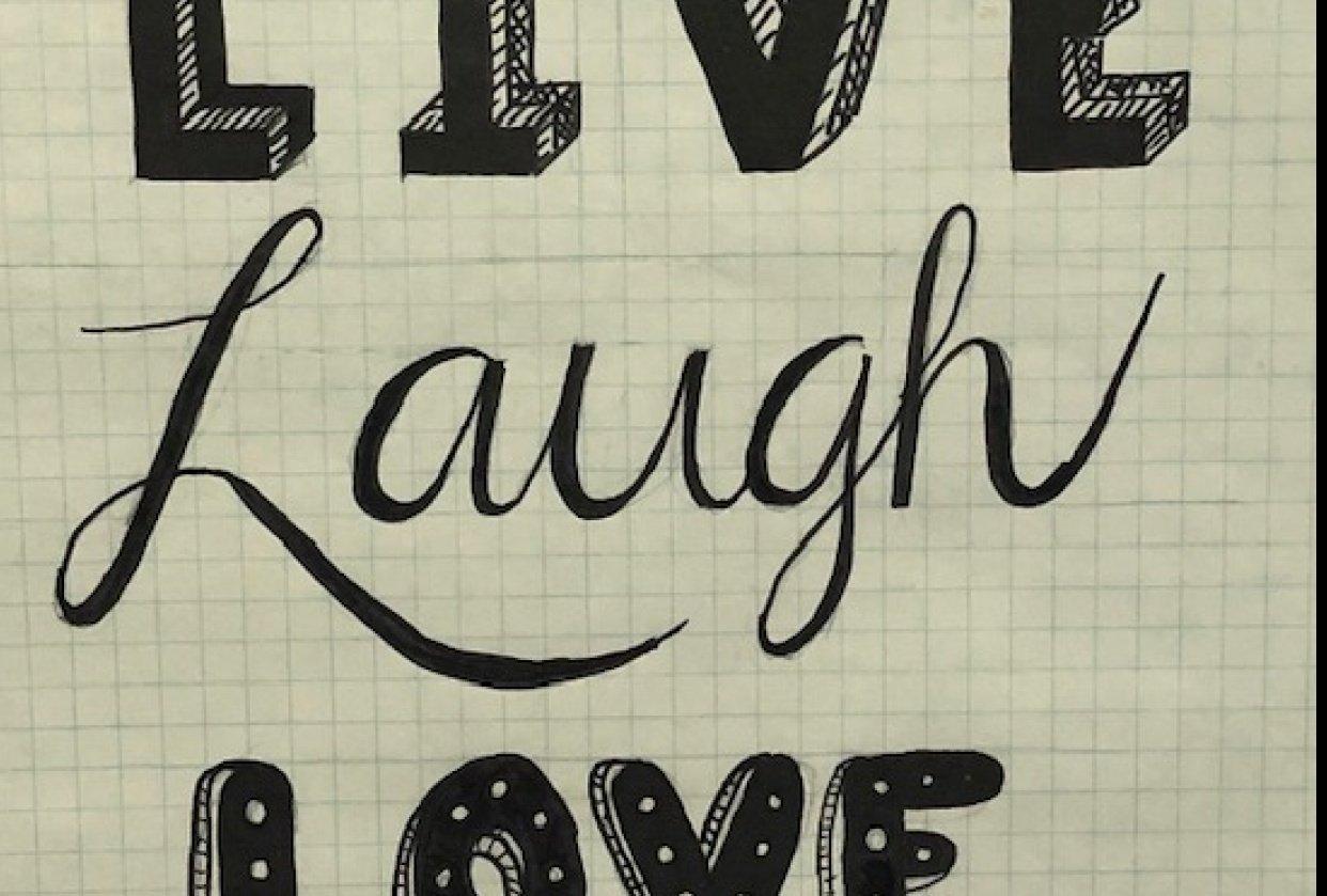 Live Laugh Love - student project