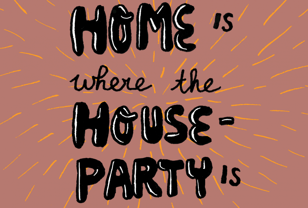Home is where the House Party is - student project