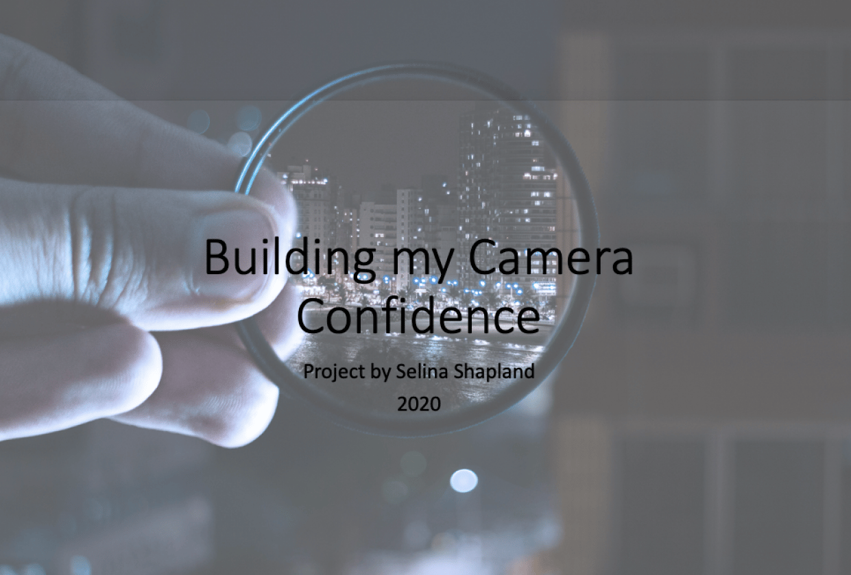 Building my Camera Confidence - student project