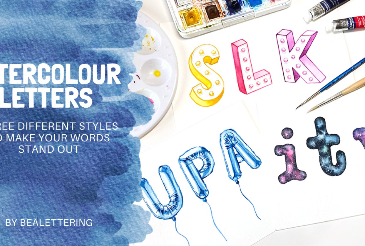 Watercolour Letters - Three Different Styles to Make Your Words Stand Out - student project