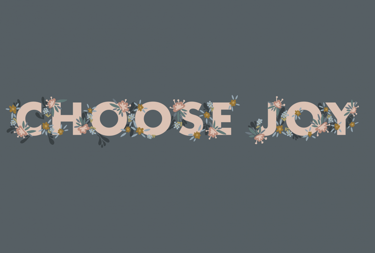 Floral: Choose Joy - student project