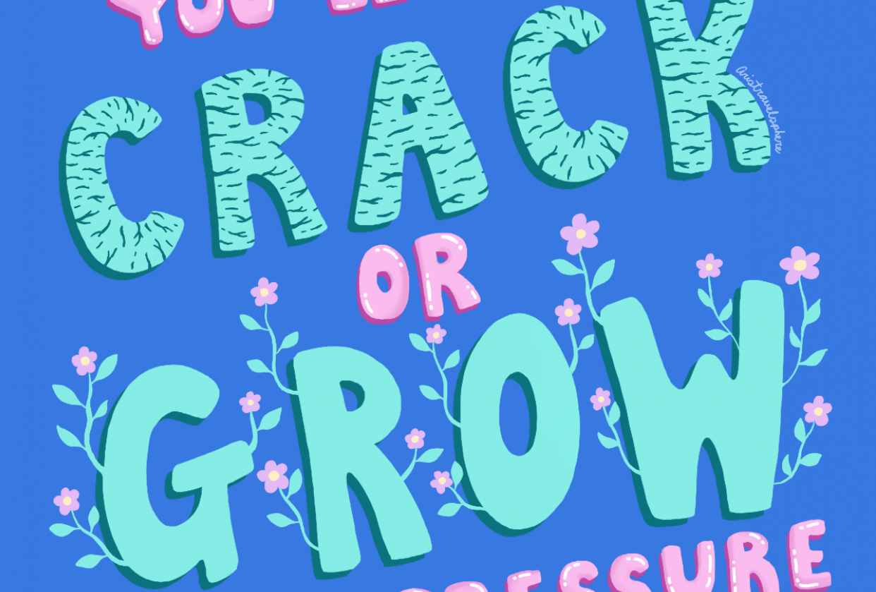 You either crack or grow under pressure - student project