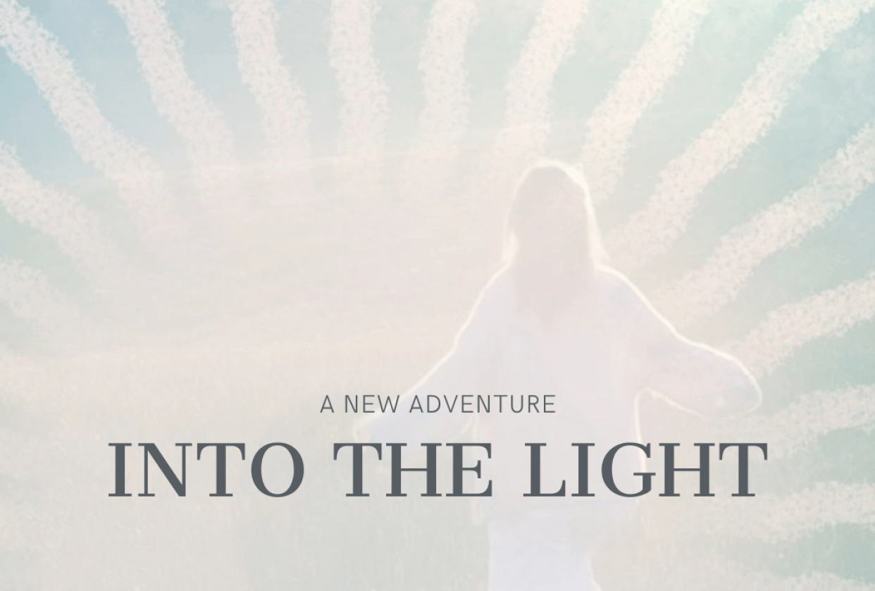 INTO THE LIGHT - a new adventure - student project