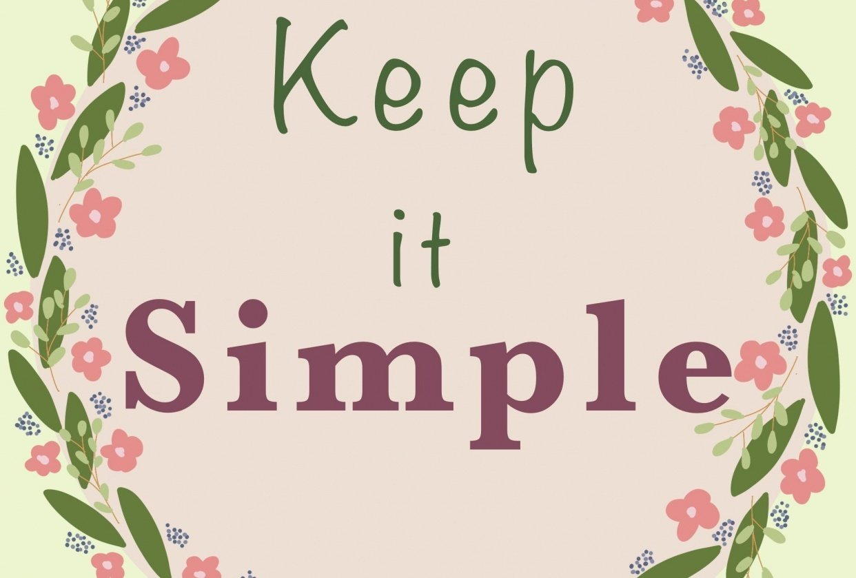 Keep it simple - student project