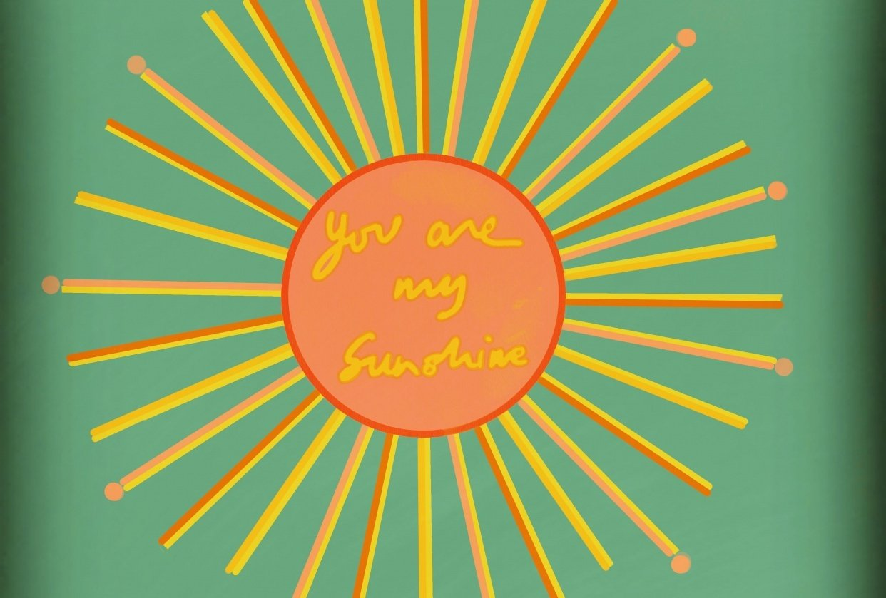 You are my sunshine - student project