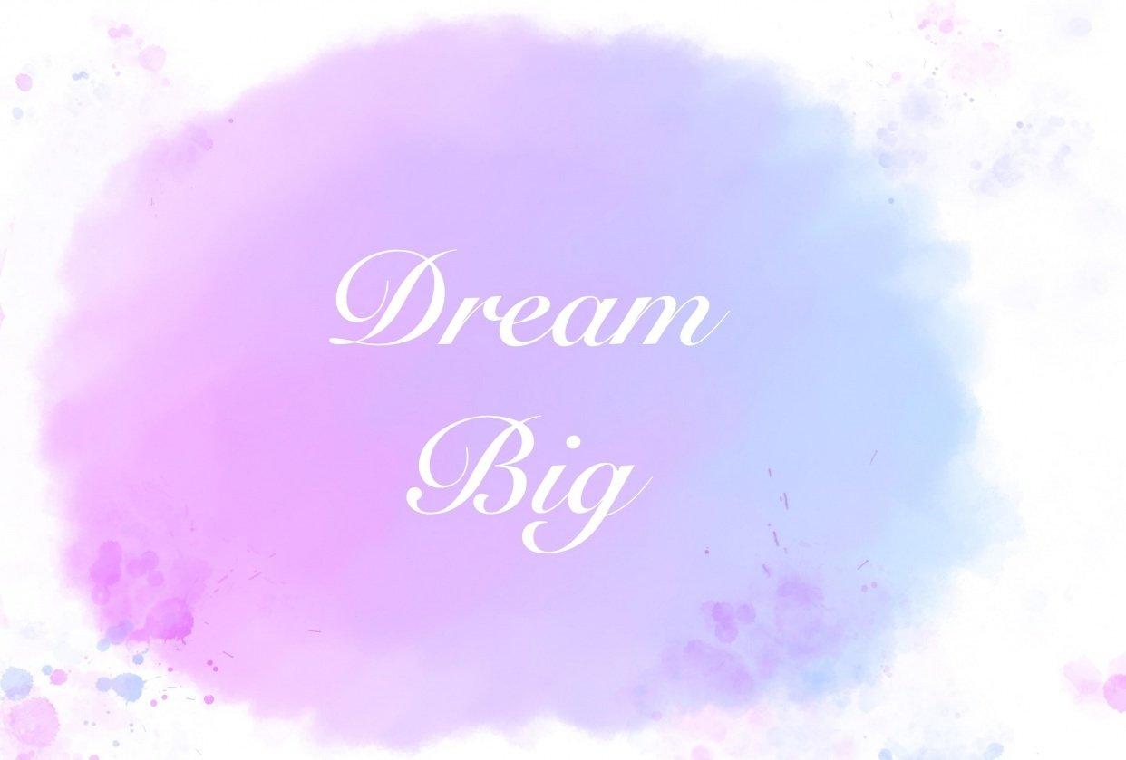 Dream Big - student project