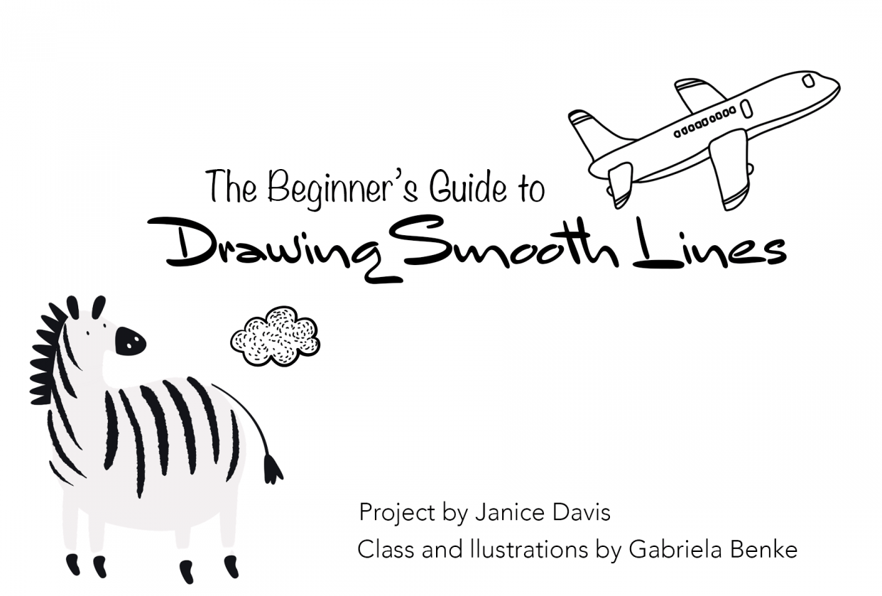 The Beginner's Guide to Drawing Smooth Lines - student project