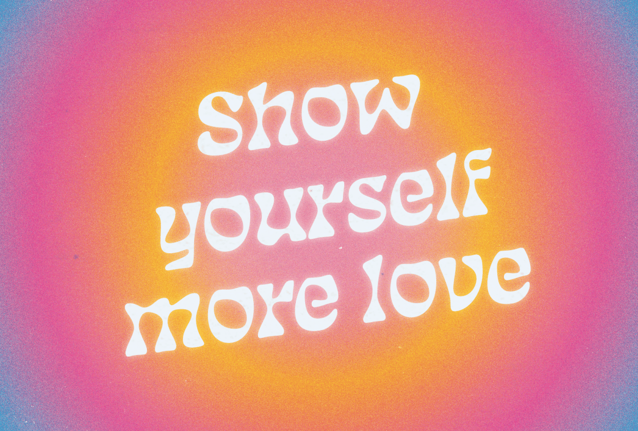 Show Yourself More Love - student project