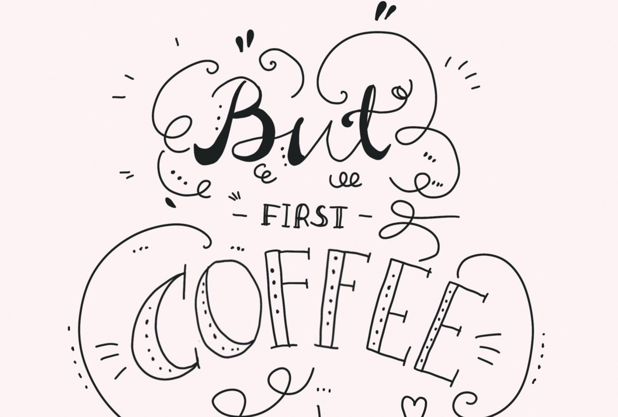 But first coffee - student project