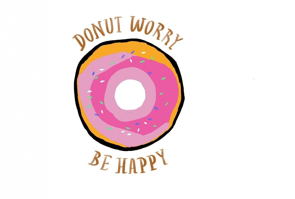 """""""Donut Worry Be Happy"""" Greeting - student project"""