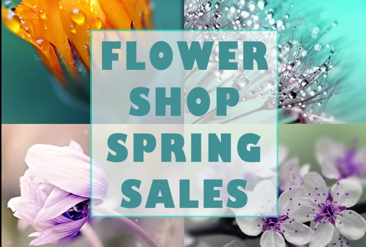 Flower Shop Spring Sales Post - student project
