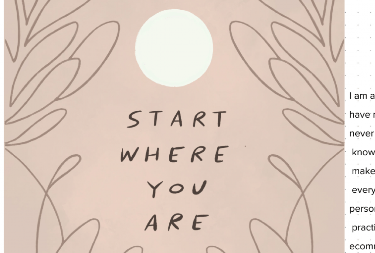Mindful Growth - Starts where you are - student project