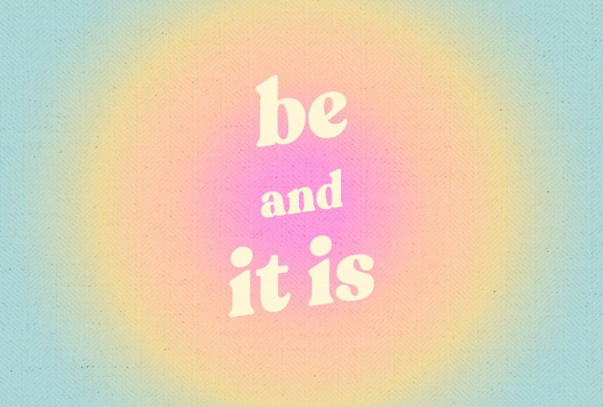 Be and It Is - student project