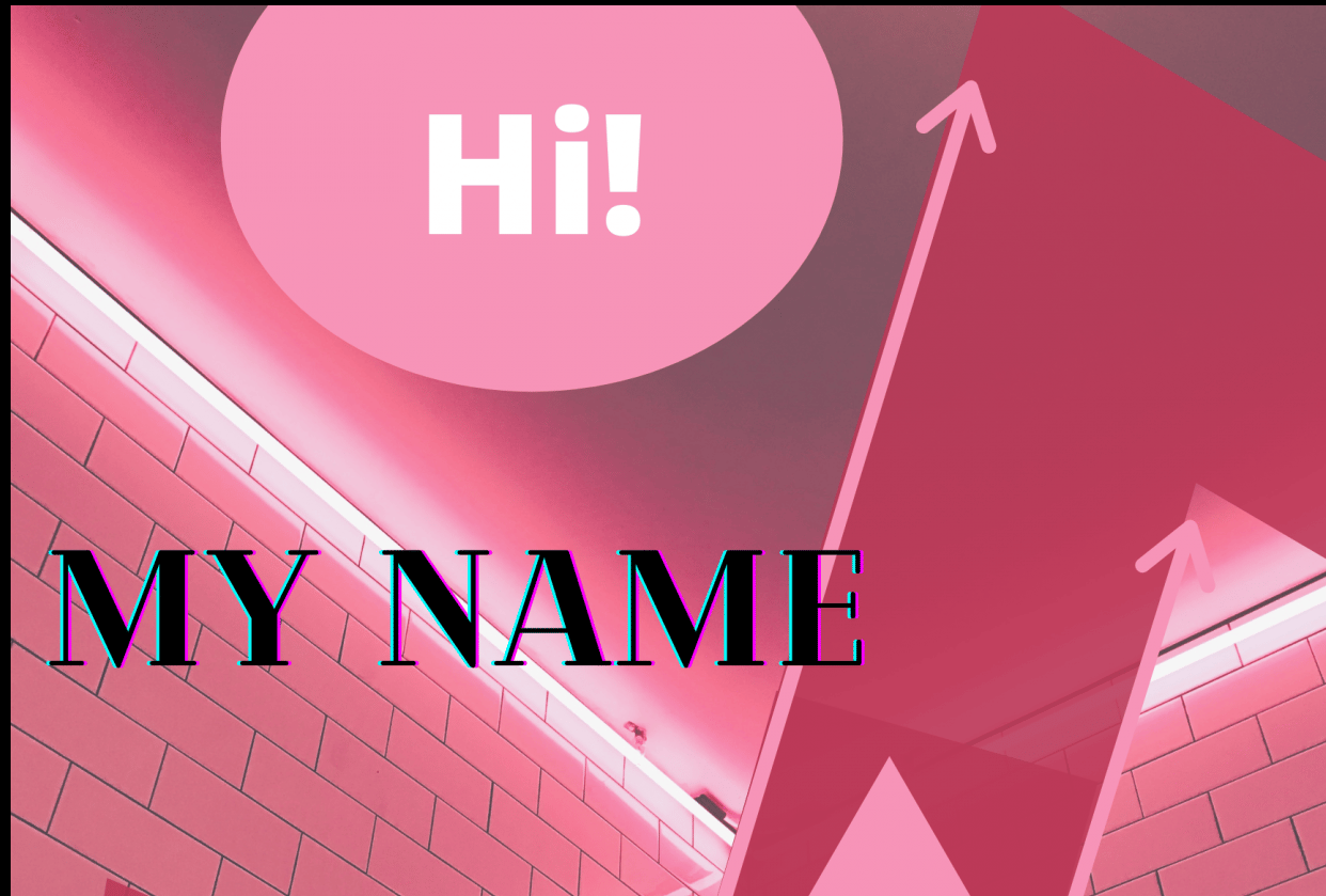 Hi! My Name Is..: Getting Started with Canva for Beginners - student project