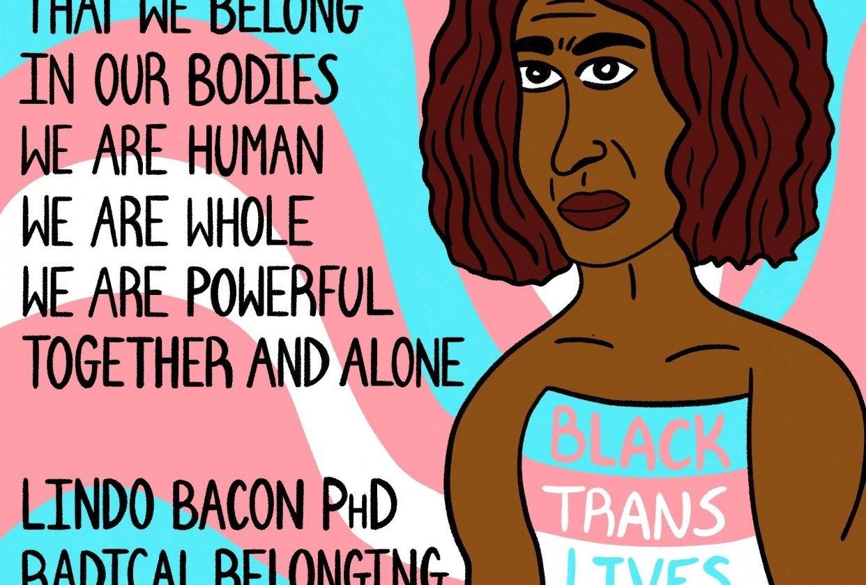 Black Trans Lives Matter - student project
