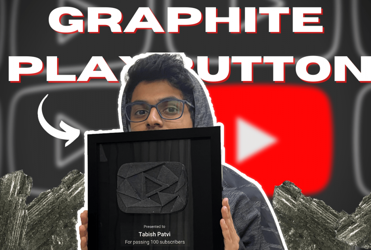 Graphite Play Button for 100 Subscribers. - student project