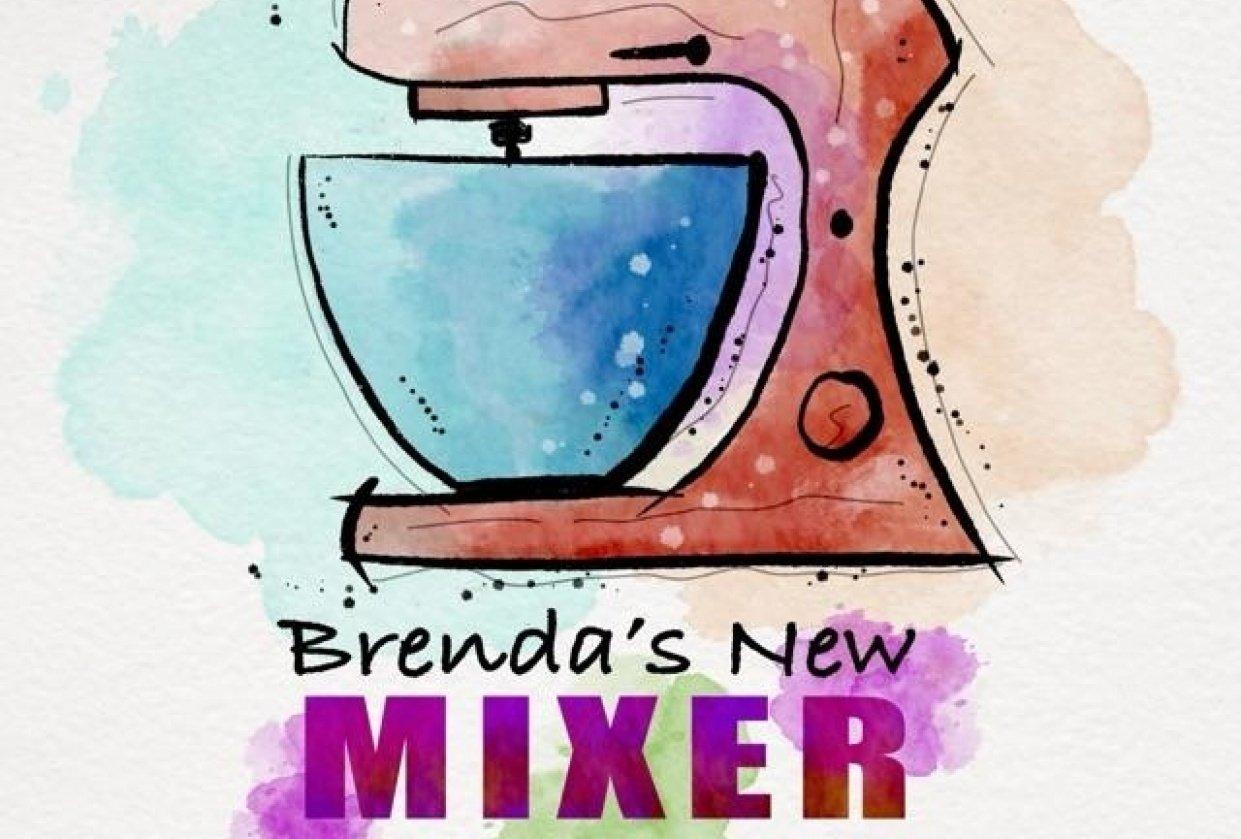 Brenda's New Mixer! - student project