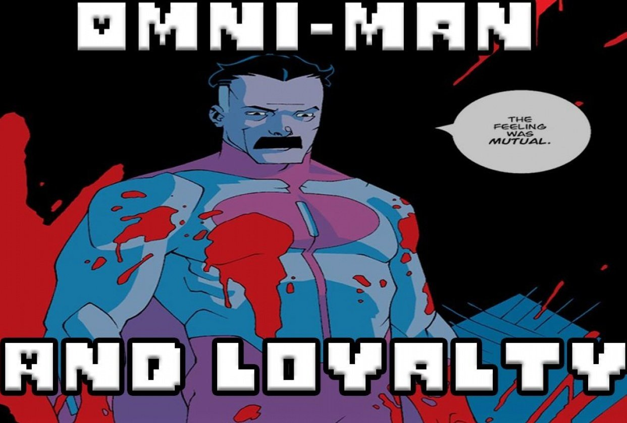 Omni-Man And Loyalty - student project