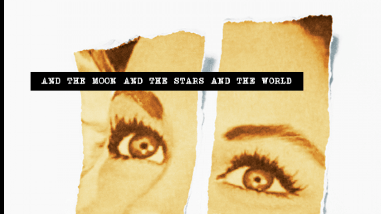 """""""And The Moon And The Stars And The World"""" by Charles Bukowski - student project"""