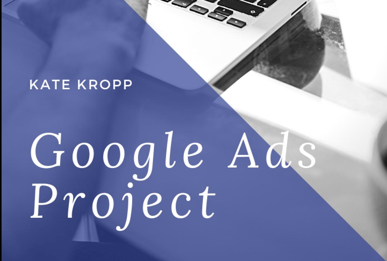 Kropp Google Ads Class - student project