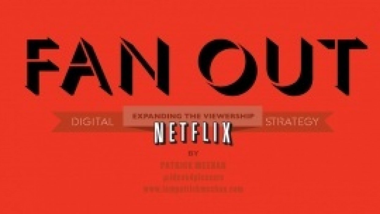FAN OUT – Expanding The Netfilx Viewership - student project