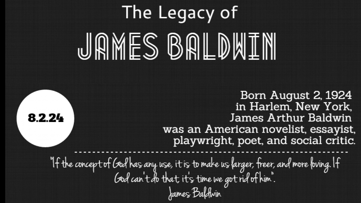 The Legacy of James Baldwin - student project