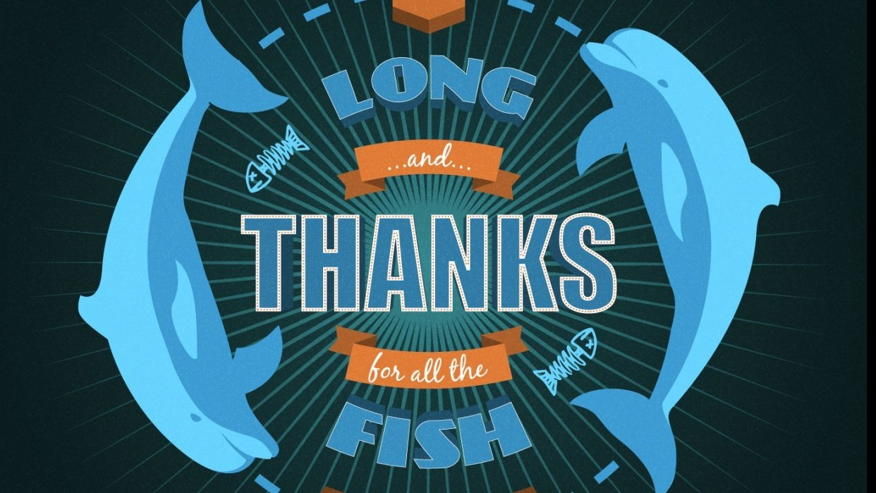 So long and thanks for all the fish - student project