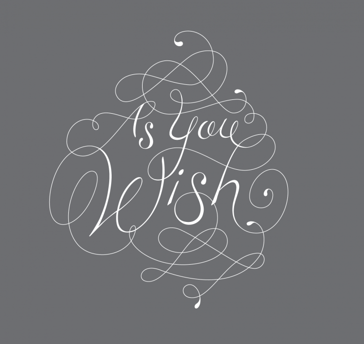 As you wish... - student project