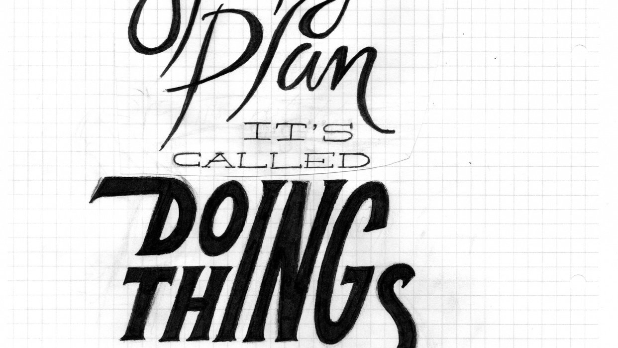 We have a strategic plan, it's called doing things. - student project