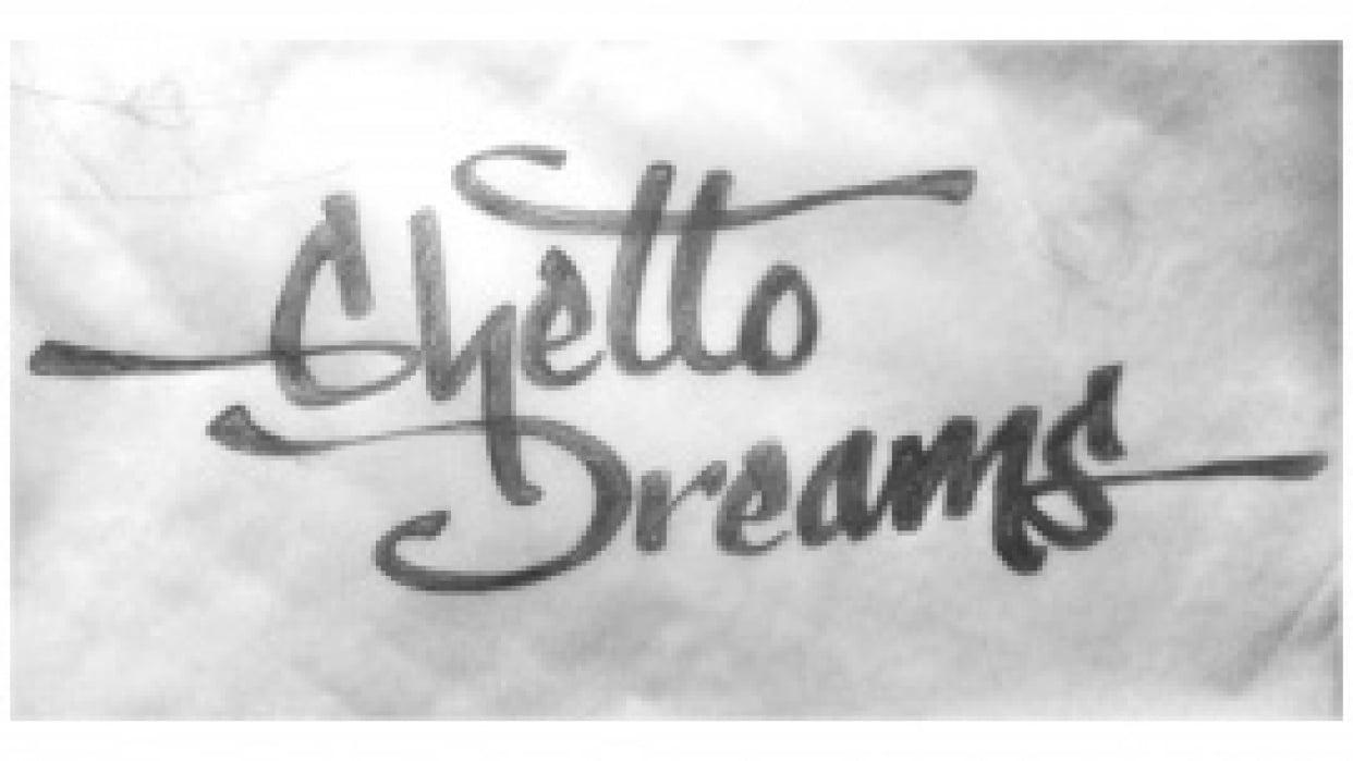Ghetto Dreams - student project