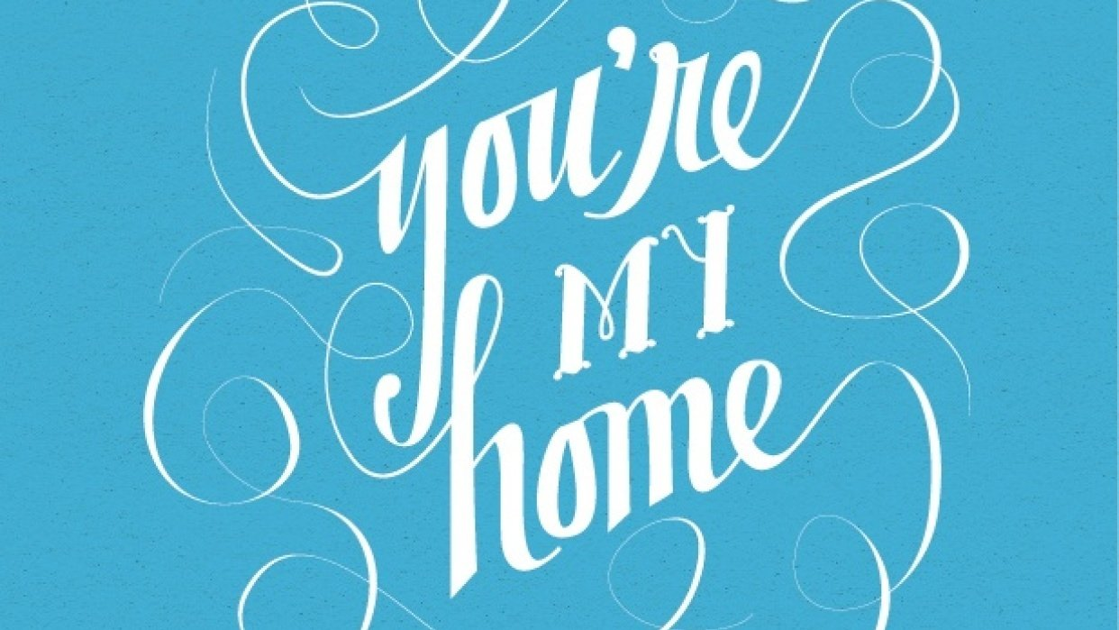 You're My Home - student project