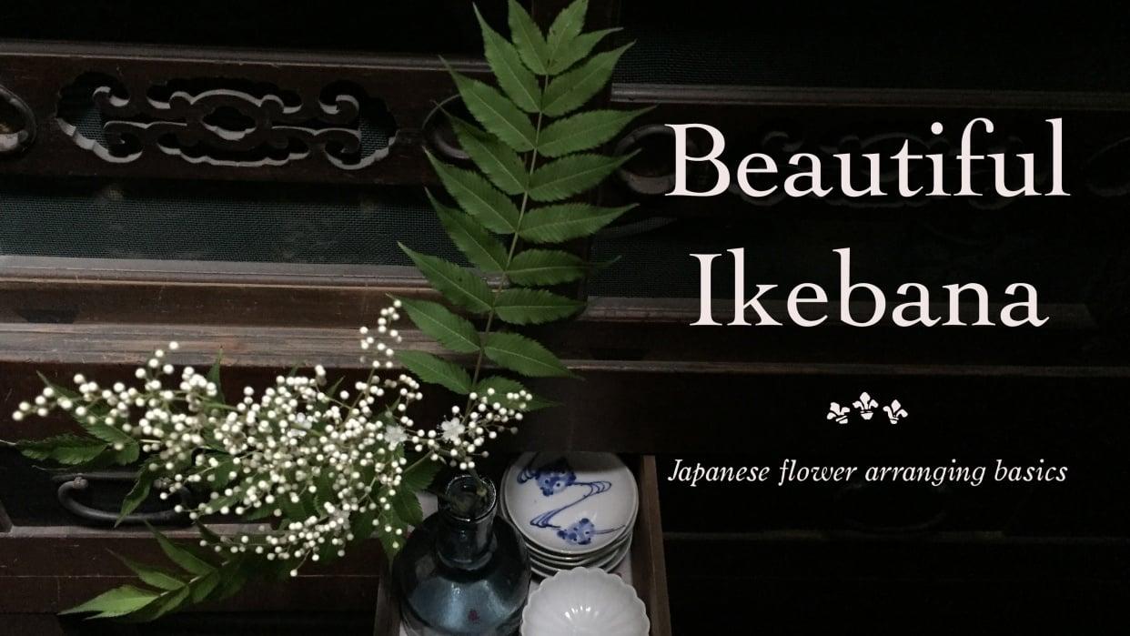 Beautiful Ikebana: Japanese Flower Arranging Basics - student project