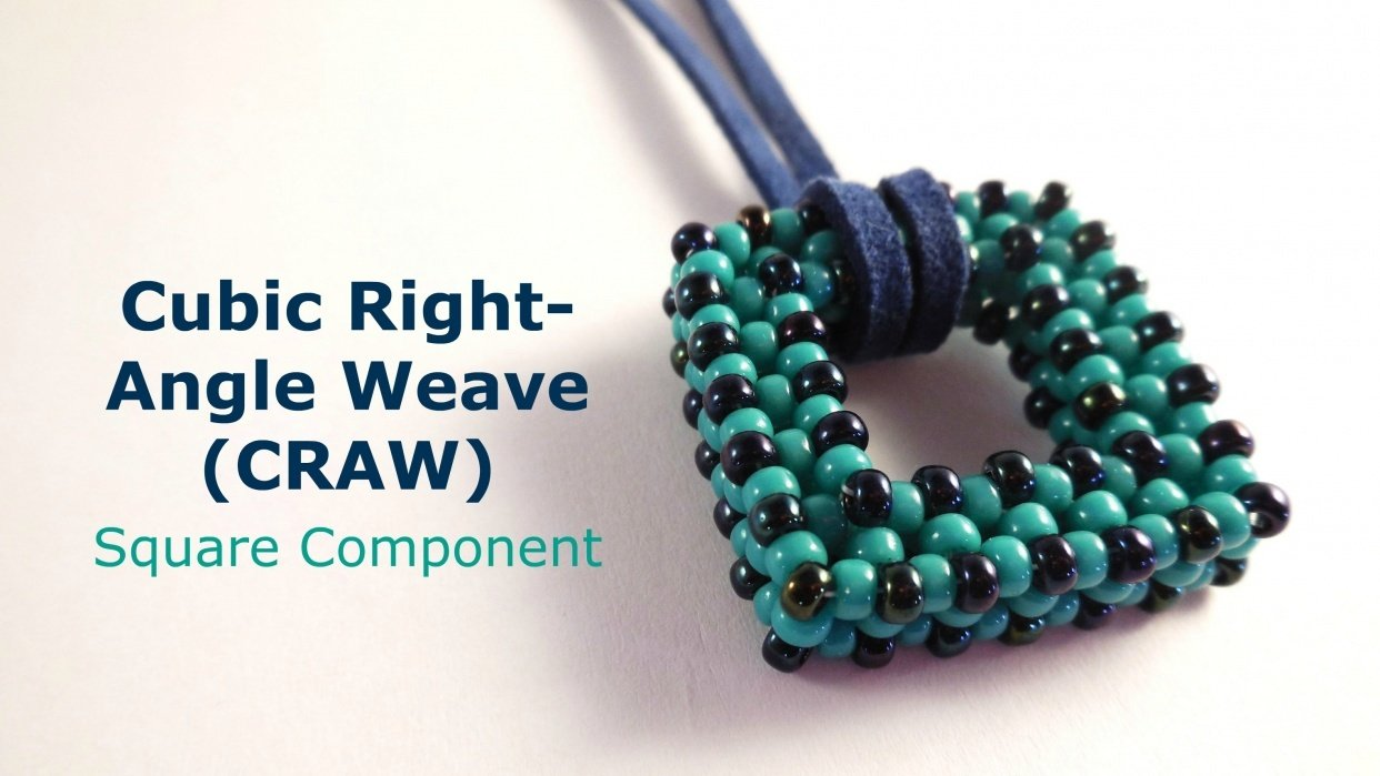 Cubic Right Angle Weave (CRAW): Square Component - student project