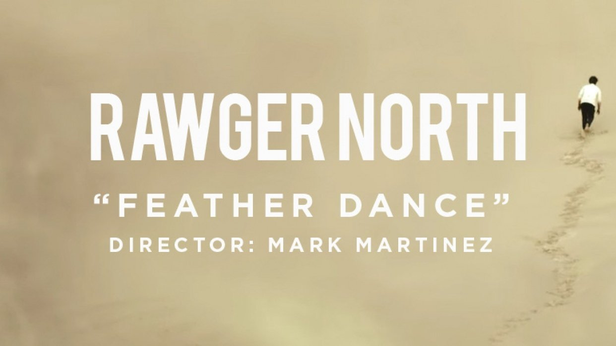RAWGER NORTH - FEATHER DANCE - student project