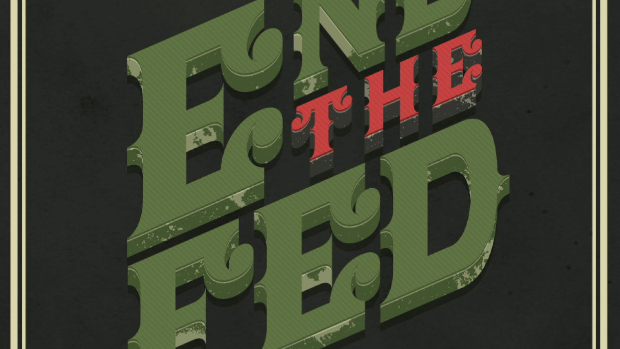 End the Fed - student project