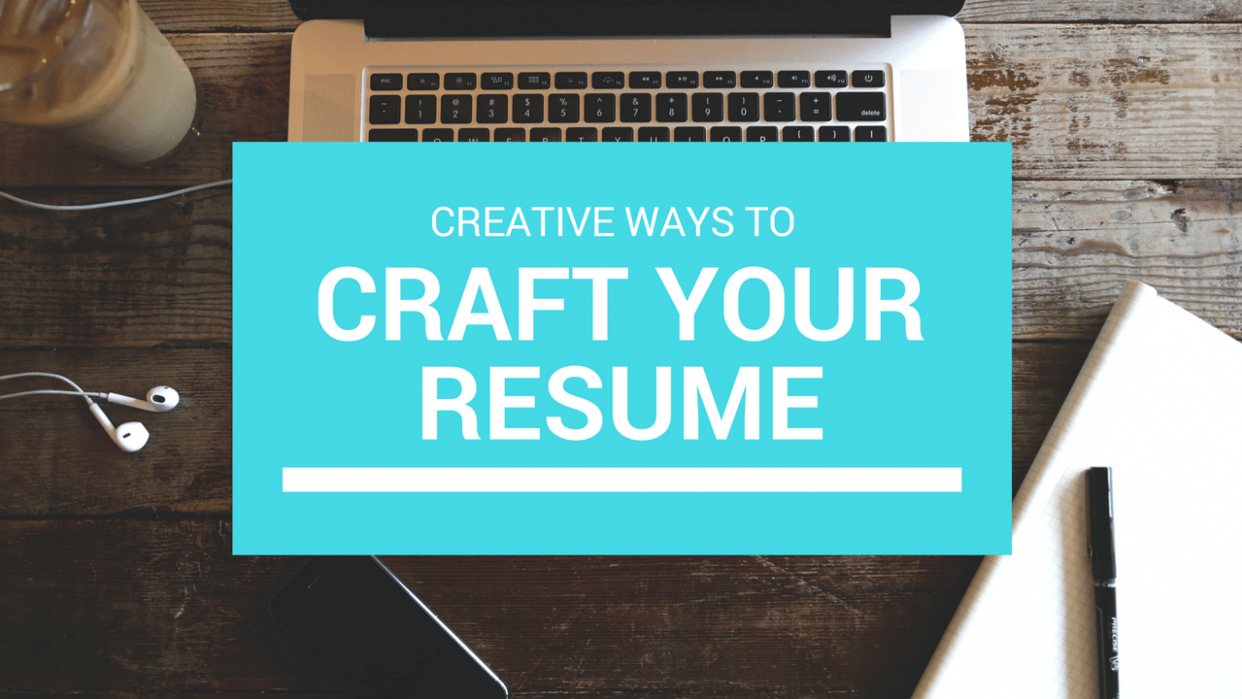 Creative Ways To Craft Your Resume - student project