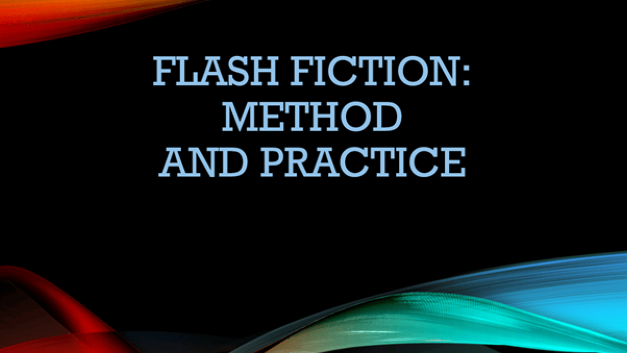 Write a Piece of Flash Fiction! - student project