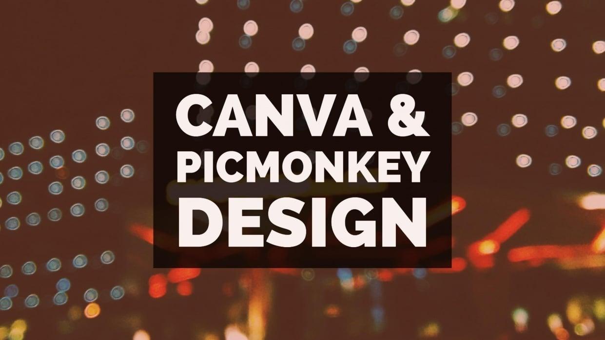 Canva & Picmonkey Design - student project