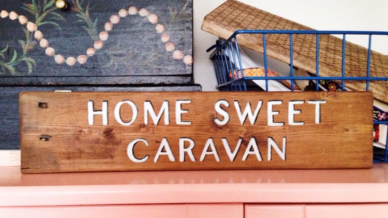 Home Sweet Caravan Sign - student project
