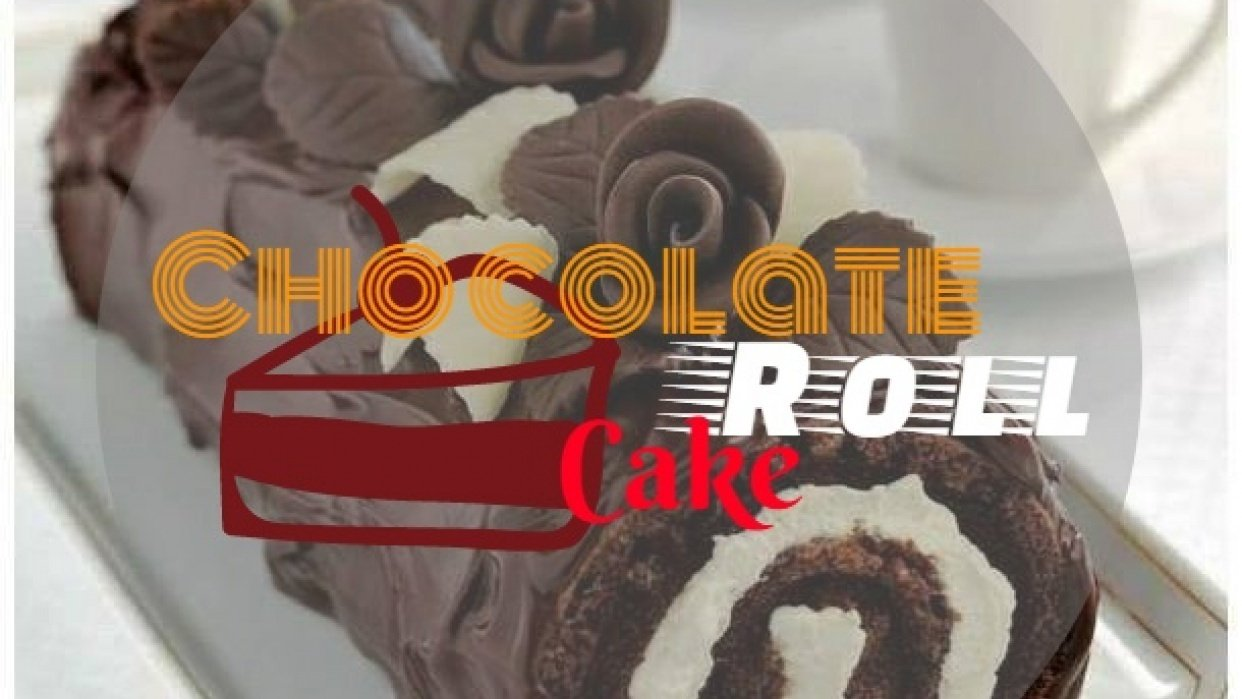 Your Favorite: Chocolate Roll Cake - student project