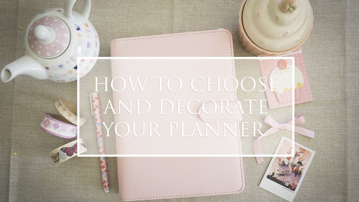How to choose and decorate your planner - student project
