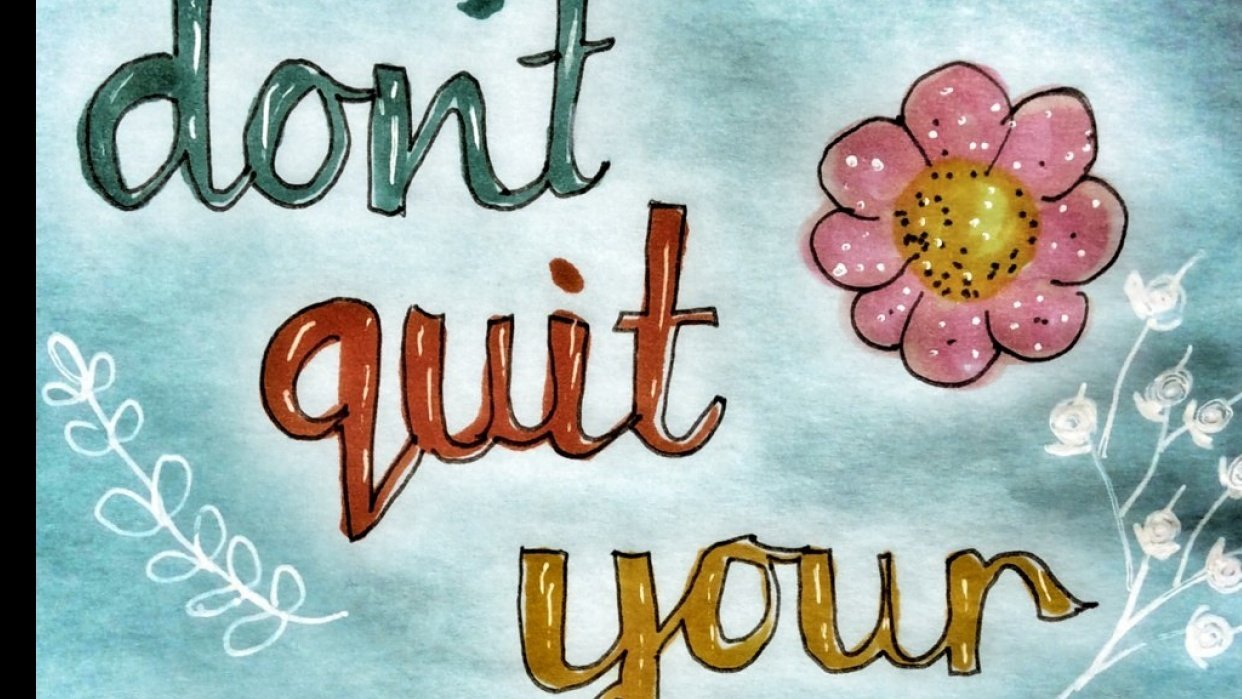 Don't quit your daydream - student project