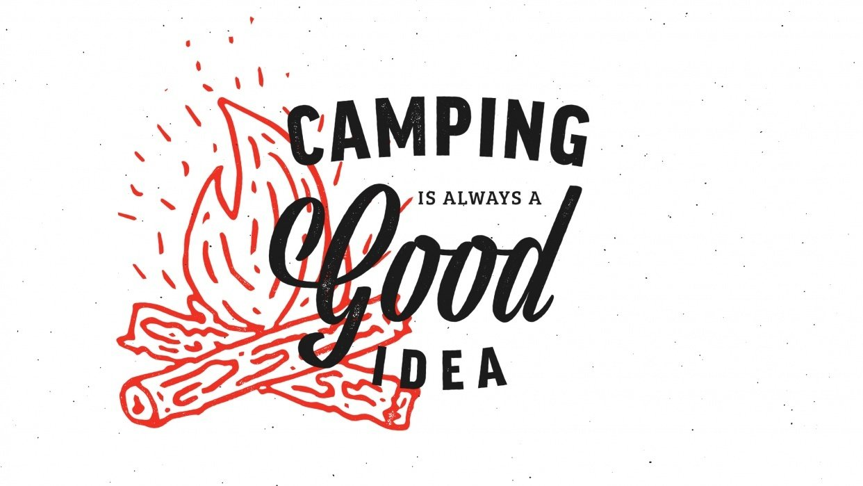 Camping is Always a Good Idea - student project