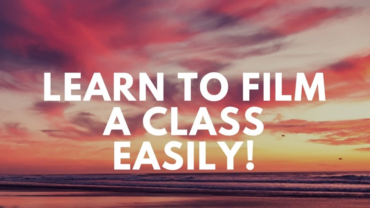 Learn to Film a class easily - student project