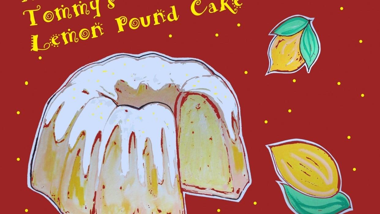 Mrs. Tommy's Lemon Pound Cake - student project