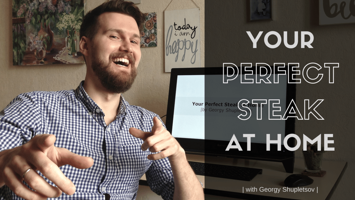[published] Your Perfect Steak at Home - student project