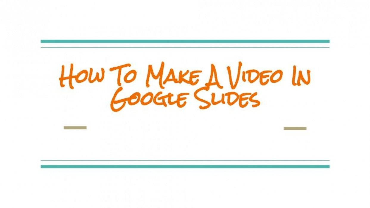 How To Make A Video In Google Slides - student project