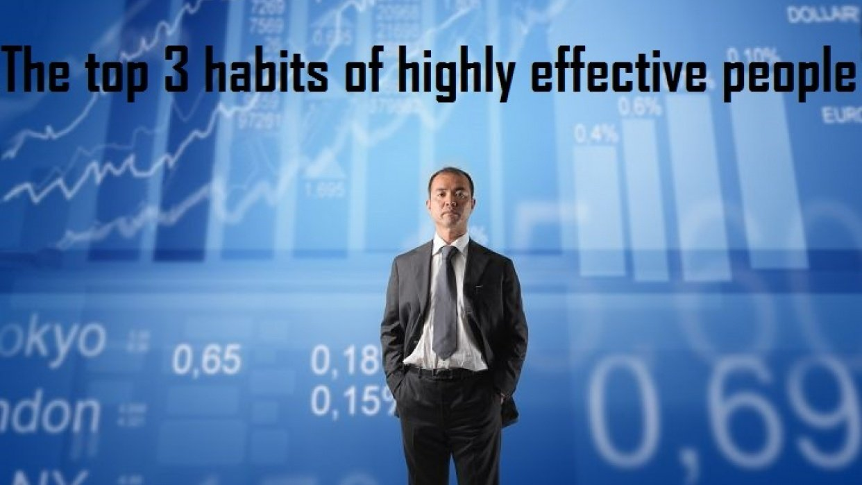 The 3 top habits of highly effective people - student project